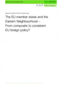 The EU member states and the Eastern Neighbourhood From composite to consistent EU foreign policy?