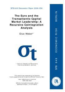 The Euro and the Transatlantic Capital Market Leadership: A Recursive Cointegration Analysis
