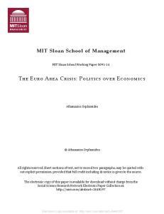The Euro Area Crisis: Politics over Economics