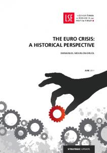 THE EURO CRISIS: A HISTORICAL PERSPECTIVE