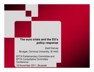 The euro crisis and the EU s policy response