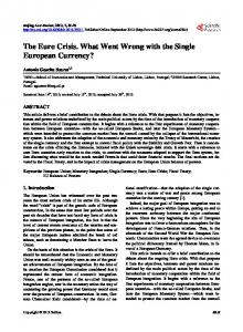 The Euro Crisis. What Went Wrong with the Single European Currency?