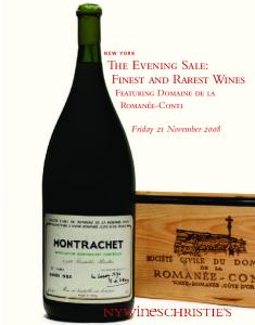 The Evening Sale: Finest and Rarest Wines