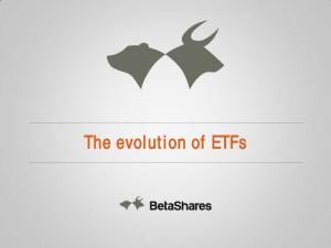 The evolution of ETFs