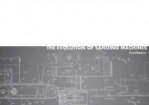 THE EVOLUTION OF SANDING MACHINES. Ruud Baaijens