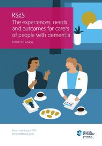 The experiences, needs and outcomes for carers of people with dementia. Literature Review