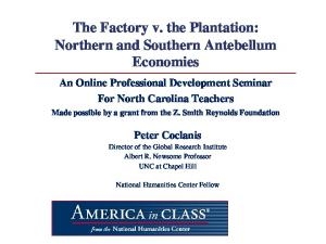 The Factory v. the Plantation: Northern and Southern Antebellum Economies