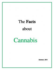 The Facts about. Cannabis