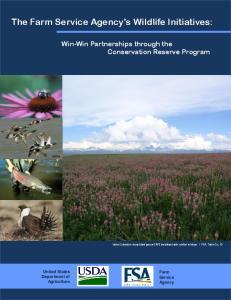 The Farm Service Agency s Wildlife Initiatives: