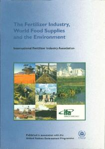 The Fertilizer Industry, World Food Supplies and the Environment