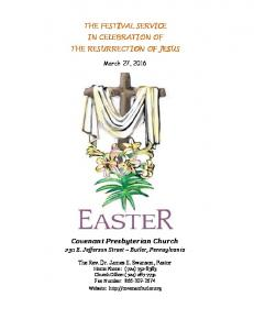 THE FESTIVAL SERVICE IN CELEBRATION OF THE RESURRECTION OF JESUS