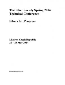 The Fiber Society Spring 2014 Technical Conference. Fibers for Progress