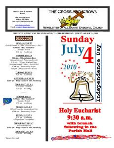 THE FIFTH SUNDAY AND THE SIXTH SUNDAY AFTER PENTECOST: JUNE 27 AND JULY 4, 2010