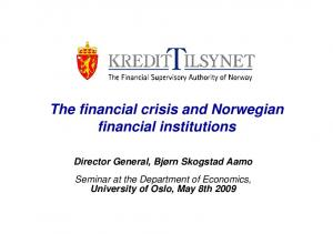 The financial crisis and Norwegian financial institutions