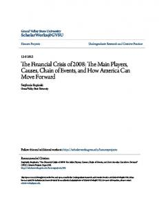 The Financial Crisis of 2008: The Main Players, Causes, Chain of Events, and How America Can Move Forward
