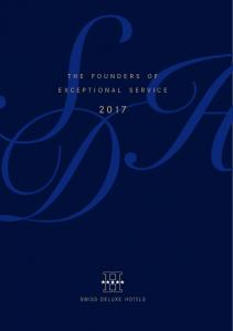 THE FOUNDERS OF EXCEPTIONAL SERVICE