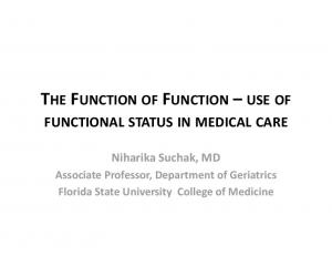 THE FUNCTION OF FUNCTION USE OF