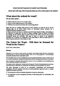 The Future for Wood - Will there be Demand for Wood in the Future?