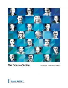The Future of Aging. Realizing the Potential of Longevity
