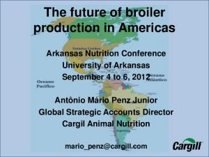 The future of broiler production in Americas