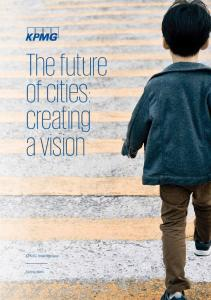 The future of cities: creating a vision