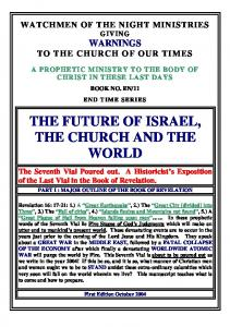 THE FUTURE OF ISRAEL, THE CHURCH AND THE WORLD