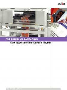 THE FUTURE OF PACKAGING LASER SOLUTIONS FOR THE PACKAGING INDUSTRY