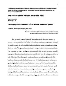 The Future of the African American Past