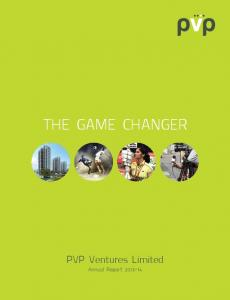 THE GAME CHANGER. PVP Ventures Limited. Annual Report
