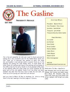 The Gasline. President s Message VOLUME 59, ISSUE 4! OCTOBER, NOVEMBER, DECEMBER Welcome to New Members: PAGE Club Officers
