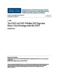 The GATT and VAT: Whether VAT Exporters Enjoy a Tax Advantage under the GATT