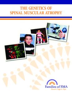 THE GENETICS OF SPINAL MUSCULAR ATROPHY