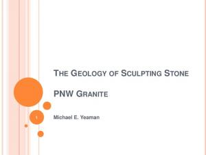 THE GEOLOGY OF SCULPTING STONE PNW GRANITE