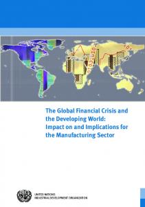 The Global Financial Crisis and the Developing World: Impact on and Implications for the Manufacturing Sector