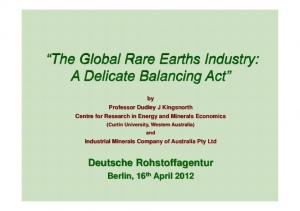 The Global Rare Earths Industry: A Delicate Balancing Act