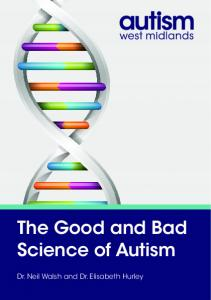 The Good and Bad Science of Autism