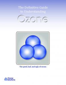 The good, bad, and ugly of ozone
