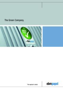 The Green Company. The engineer s choice