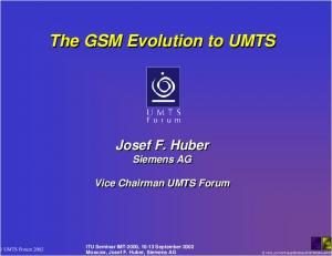 The GSM Evolution to UMTS