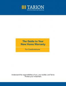 The Guide to Your New Home Warranty For Condominiums