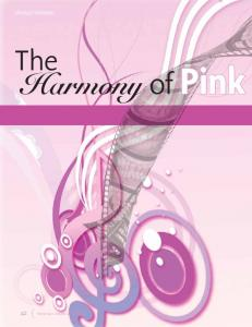 The. Harmony of Pink. 42 Winter 2012 Volume 27 Number 4