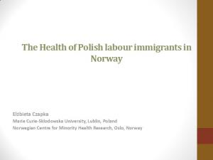The Health of Polish labour immigrants in Norway