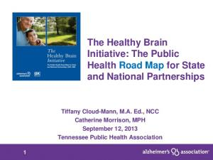 The Healthy Brain Initiative: The Public Health Road Map for State and National Partnerships