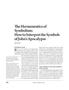 The Hermeneutics of Symbolism: How to Interpret the Symbols of John s Apocalypse