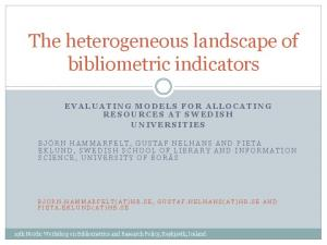The heterogeneous landscape of bibliometric indicators