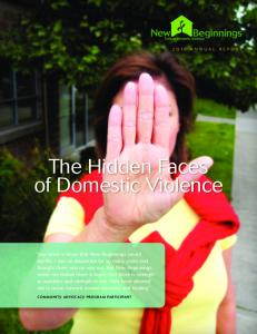 The Hidden Faces of Domestic Violence