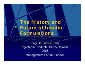 The History and Future of Insulin Formulations