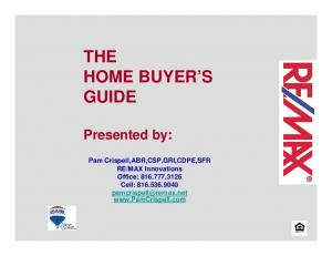 THE HOME BUYER S GUIDE