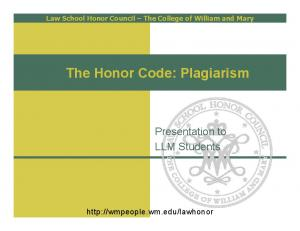 The Honor Code: Plagiarism