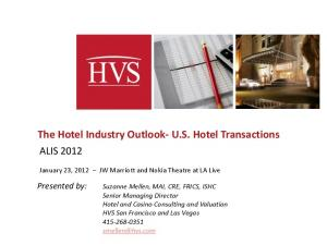 The Hotel Industry Outlook- U.S. Hotel Transactions
